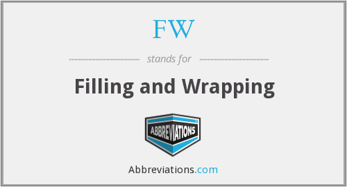 FW - Filling and Wrapping