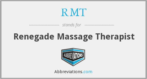 RMT - Renegade Massage Therapist