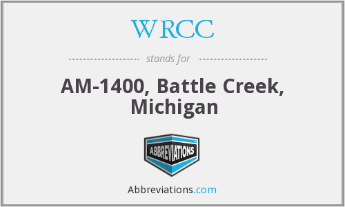 WRCC - AM-1400, Battle Creek, Michigan