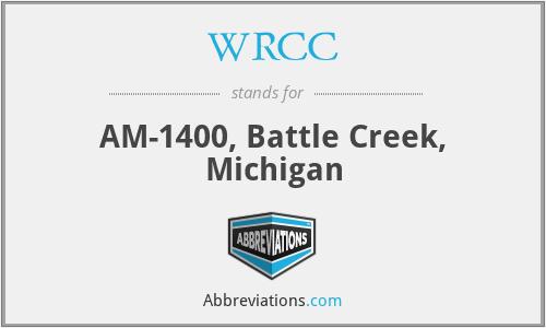 WRCC - AM-1400, Battle Creek, Michigan