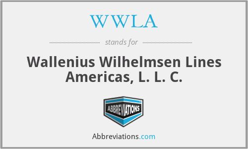 WWLA - Wallenius Wilhelmsen Lines Americas, L. L. C.