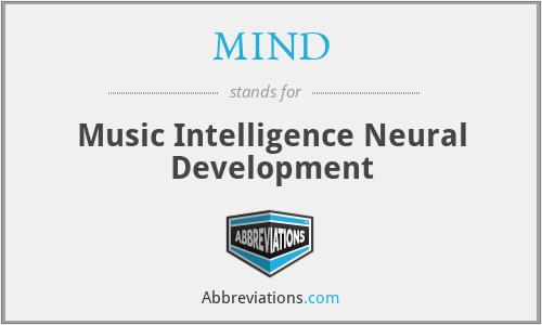 MIND - Music Intelligence Neural Development