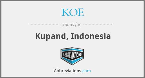 KOE - Kupand, Indonesia