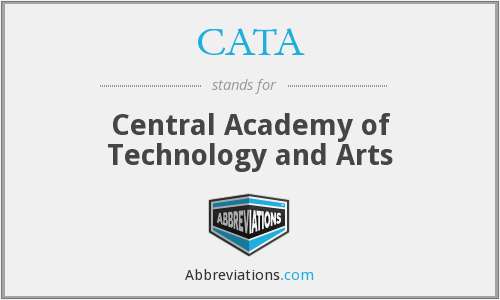 CATA - Central Academy of Technology and Arts