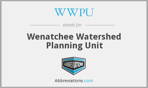 WWPU - Wenatchee Watershed Planning Unit