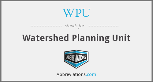 WPU - Watershed Planning Unit