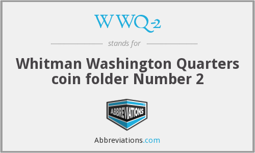 WWQ-2 - Whitman Washington Quarters coin folder Number 2
