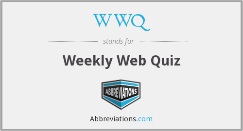 WWQ - Weekly Web Quiz