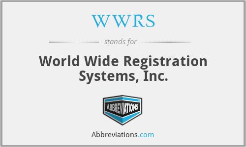 WWRS - World Wide Registration Systems, Inc.