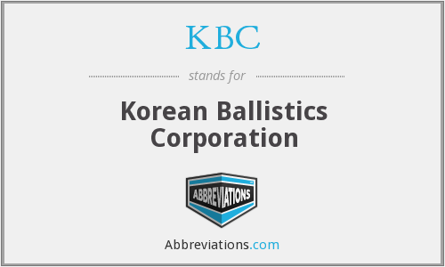 KBC - Korean Ballistics Corporation