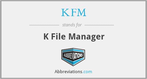 KFM - K File Manager