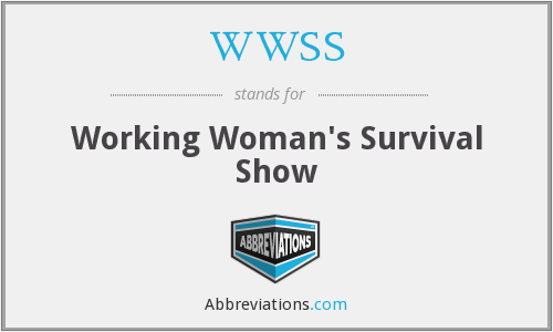 WWSS - Working Woman's Survival Show
