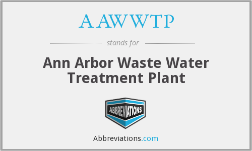 AAWWTP - Ann Arbor Waste Water Treatment Plant