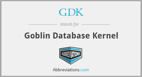 GDK - Goblin Database Kernel