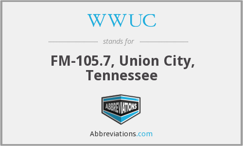 WWUC - FM-105.7, Union City, Tennessee