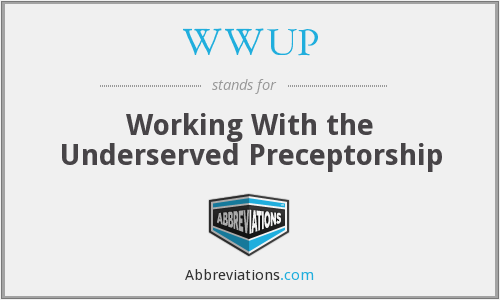 WWUP - Working With the Underserved Preceptorship
