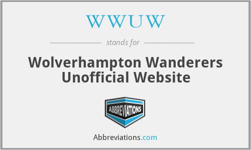WWUW - Wolverhampton Wanderers Unofficial Website
