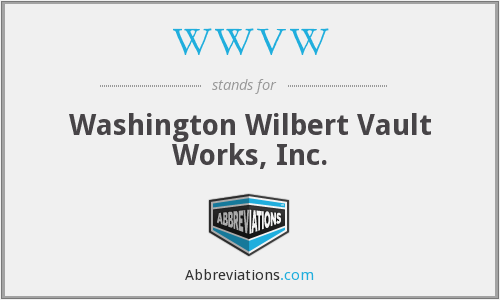 WWVW - Washington Wilbert Vault Works, Inc.