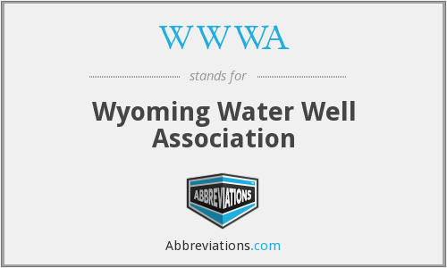 WWWA - Wyoming Water Well Association