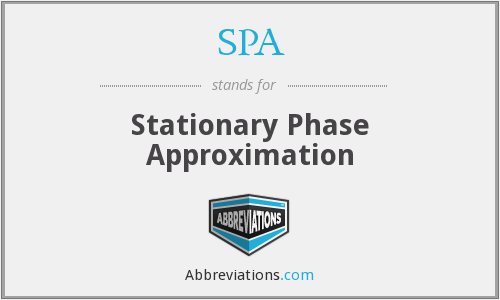 SPA - Stationary Phase Approximation