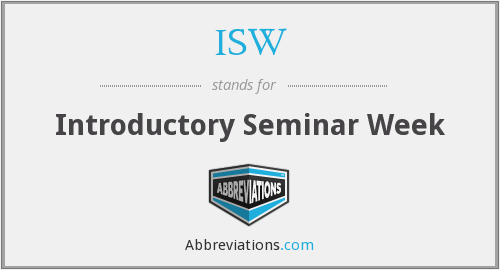 ISW - Introductory Seminar Week