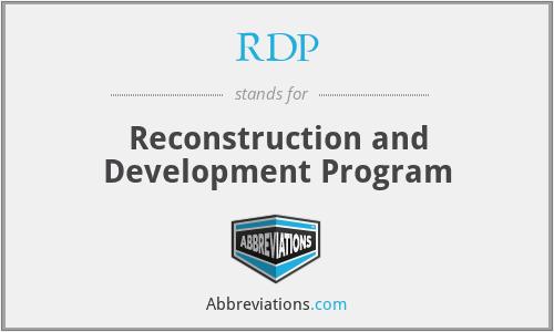 RDP - Reconstruction and Development Program