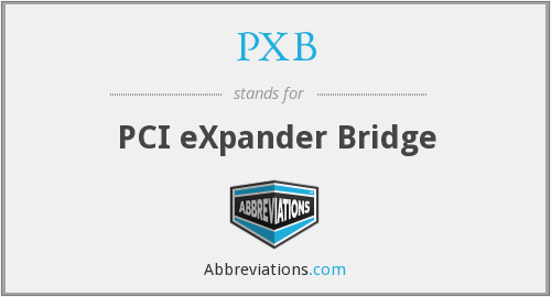 What does PXB stand for?