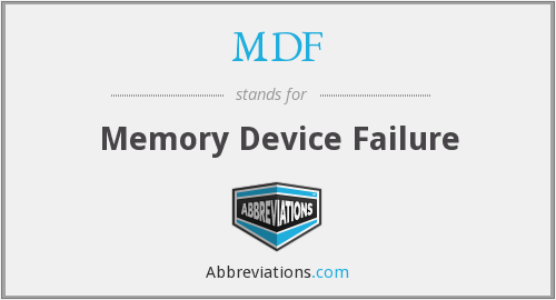 MDF - Memory Device Failure