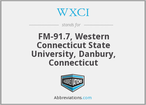 WXCI - FM-91.7, Western Connecticut State University, Danbury, Connecticut