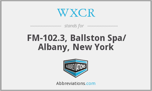 WXCR - FM-102.3, Ballston Spa/ Albany, New York