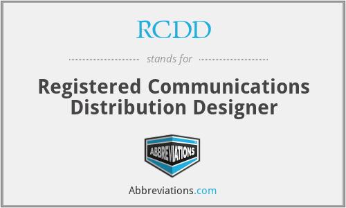 RCDD - Registered Communications Distribution Designer