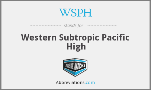 WSPH - Western Subtropic Pacific High