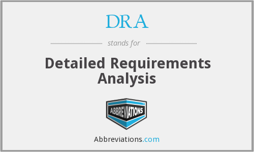 DRA - Detailed Requirements Analysis