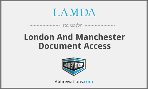 LAMDA - London And Manchester Document Access