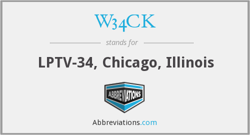 W34CK - LPTV-34, Chicago, Illinois
