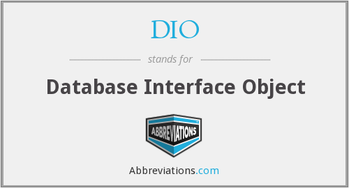 DIO - Database Interface Object