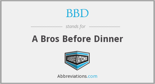 BBD - A Bros Before Dinner