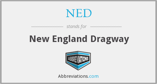 NED - New England Dragway
