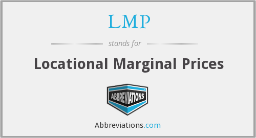 LMP - Locational Marginal Prices
