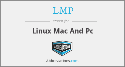 LMP - Linux Mac And Pc