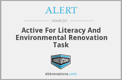 ALERT - Active For Literacy And Environmental Renovation Task