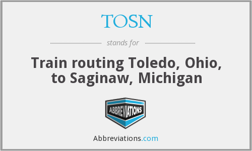 TOSN - Train routing Toledo, Ohio, to Saginaw, Michigan
