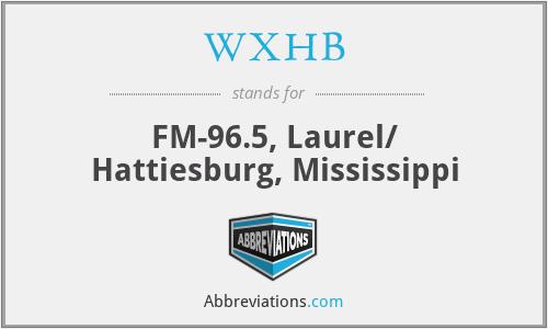 WXHB - FM-96.5, Laurel/ Hattiesburg, Mississippi