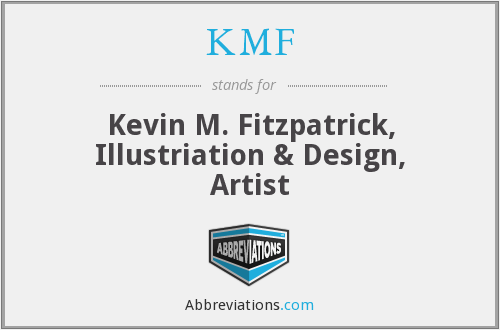 KMF - Kevin M. Fitzpatrick, Illustriation & Design, Artist