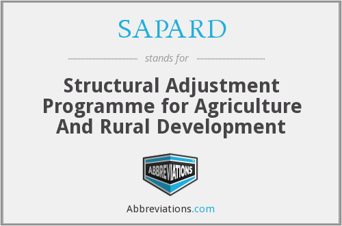 SAPARD - Structural Adjustment Programme for Agriculture And Rural Development