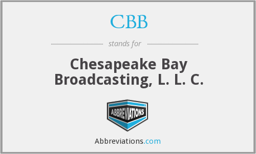 CBB - Chesapeake Bay Broadcasting, L. L. C.