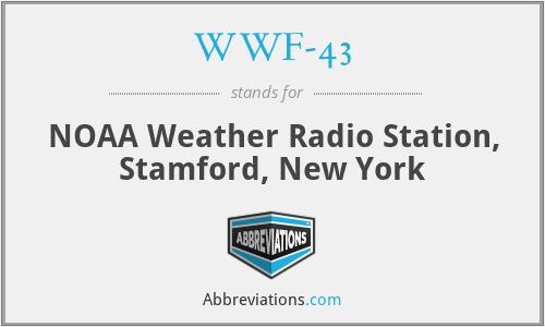 WWF-43 - NOAA Weather Radio Station, Stamford, New York