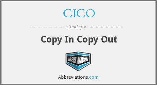 CICO - Copy In Copy Out