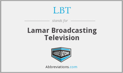 LBT - Lamar Broadcasting Television