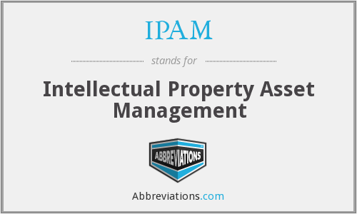 IPAM - Intellectual Property Asset Management
